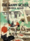 The Happy House Children Again - Enid Blyton