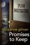 Promises to Keep (Sylvan Investigations) - Laura Anne Gilman