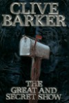 Great and Secret Show - Clive Barker