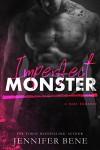 Imperfect Monster (A Dark Romance) - Jennifer Bene