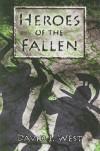Heroes of the Fallen - David J. West