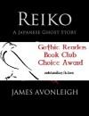 Reiko: A Japanese Ghost Story - James Avonleigh