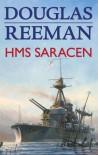 HMS Saracen (Modern Naval Fiction Library) - Douglas Reeman