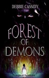 Forest of Demons - Debbie Cassidy