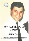 My Father's Son: a memoir - John Davis