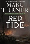 Red Tide: The Chronicles of the Exile, Book Three - Marc Turner