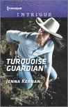Turquoise Guardian (Apache Protectors: Tribal Thunder) - Jenna Kernan