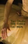 The Three Fat Men - Yury Olesha, Graeme Garden