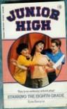 Starring the Eighth Grade - Kate Kenyon