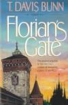 Florian's Gate - T. Davis Bunn
