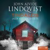 Tindalos: Jäger aus dem Jenseits - John Ajvide Lindqvist, Daniela Reidies