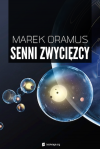 Senni zwycięzcy - Marek Oramus