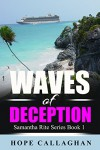 Waves of Deception (Samantha Rite Mystery Series Book 1) - Hope Callaghan