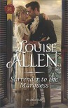 Surrender to the Marquess (The Herriard Family) - Louise Allen