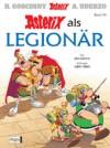 Asterix Als Legionar - René Goscinny, Albert Uderzo