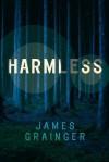 Harmless - James Grainger