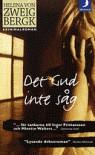 Det Gud inte såg - Helena von Zweigbergk