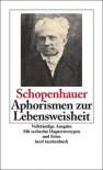 Aphorismen zur Lebensweisheit (insel taschenbuch) - Arthur Schopenhauer