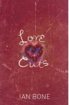 Love Cuts - Ian Bone
