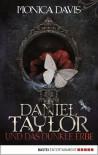 Daniel Taylor und das dunkle Erbe - Monica  Davis