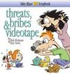 Baby Blues 10: Threats, Bribes & Videotape - Rick Kirkman, Jerry Scott