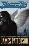 Maximum Ride: Angel Experiment - James Patterson