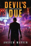 Devil's Due: A Thomas Caine Thriller (The Thomas Caine Series Book 0) - Andrew Warren