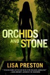 Orchids and Stone - Lisa Preston