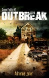 Outbreak: Green Fields book 2 - Adrienne Lecter