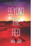 Beyond the Red - Ava Jae