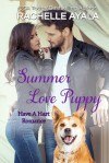 Summer Love Puppy (Have A Hart, #5) - Rachelle Ayala