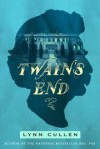 Twain's End - Lynn Cullen