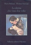 La donna che visse due volte - Boileau-Narcejac, Pierre Boileau, Thomas Narcejac, Roberto Ortolani