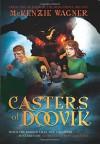 Casters of Doovik - McKenzie Wagner
