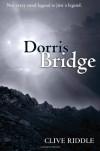 Dorris Bridge - Clive Riddle