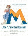 Little L and the Mountain - Mary Frances Ryan Howley