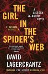 The Girl in the Spider's Web: A Lisbeth Salander novel, continuing Stieg Larsson's Millennium Series - David Lagercrantz