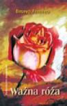 Ważna róża - Bruno Ferrero