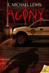 Agony - E. Michael Lewis