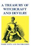 A Treasury of Wtichcraft and Devilry - Marie Gupta, Fran Brandon