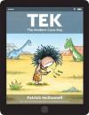 Tek: The Modern Cave Boy - Patrick McDonnell