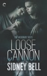 Loose Cannon (Woodbury Boys) - Sidney Bell