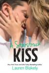 A Starstruck Kiss - Lauren Blakely