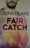 Fair Catch: Roman (Grand-Valley 1) - Liora Blake, Peter Olsen Groth