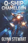 Q-Ship Chameleon (Castle Federation) (Volume 4) - Glynn Stewart