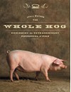 The Whole Hog: Exploring the Extraordinary Potential of Pigs - Lyall Watson