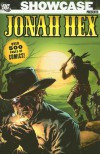 Showcase Presents: Jonah Hex, Vol. 1 - John Albano, Michael L. Fleisher, Tony DeZuniga, Doug Wildey, José Luis García-López