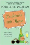 Cocktails for Three -