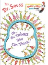 Oh, the Thinks You Can Think! (Board Book) - Dr. Seuss