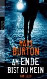 Am Ende bist du mein - Mary Burton